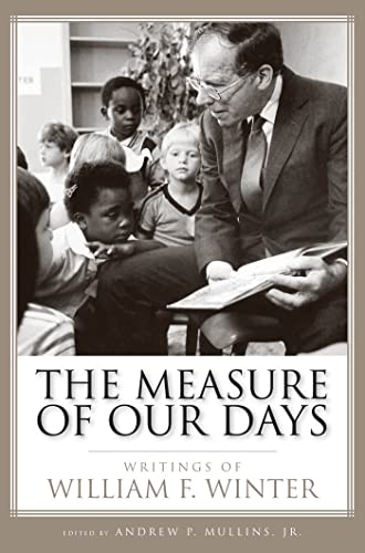 The Measure of Our Days By Andrew P. Mullins