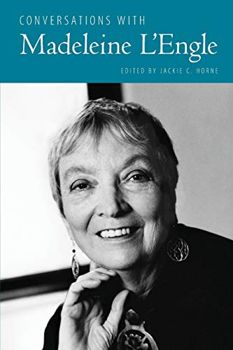 Conversations with Madeleine L'Engle By Jackie C. Horne