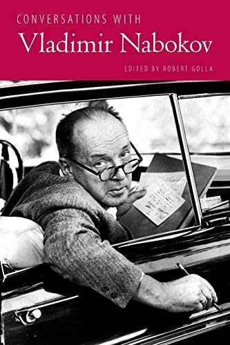 Conversations with Vladimir Nabokov By Robert Golla