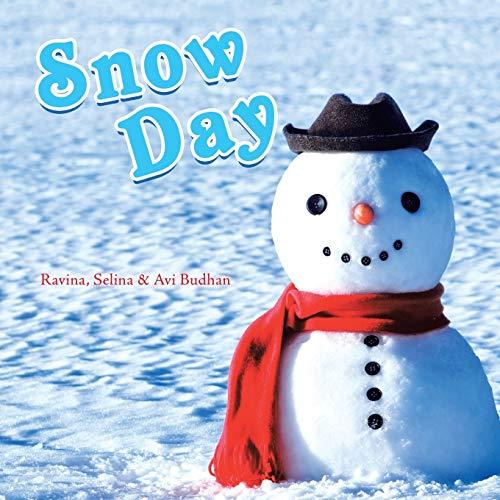 Snow Day By Ravina Budhan