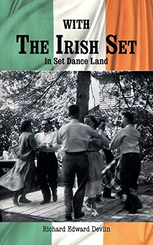 With the Irish Set By Richard Edward Devlin