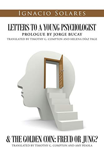 Letters to a Young Psychologist & the Golden Coin By Ignacio Solares