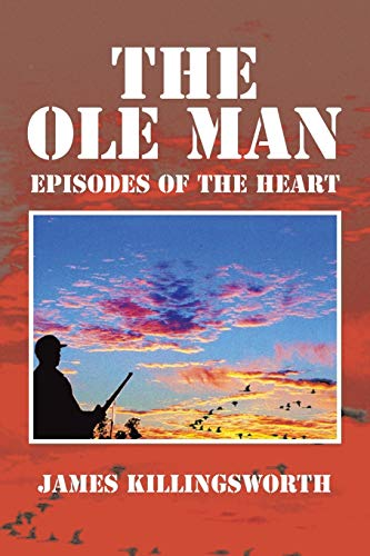 The OLE Man By James Killingsworth