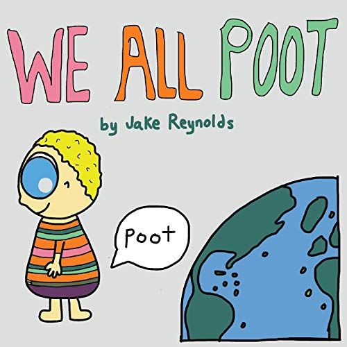 We All Poot By Jake Reynolds