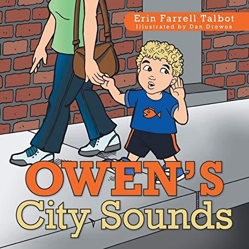 Owen's City Sounds By Erin Farrell Talbot
