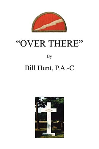 Over There By Bill Hunt P a -C