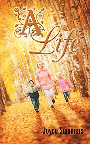 A Life By Joyce Summers