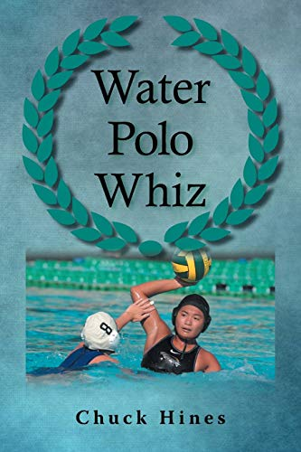 Water Polo Whiz By Chuck Hines