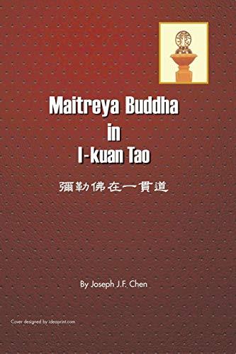 Maitreya Buddha in I-Kuan Tao By Joseph J F Chen