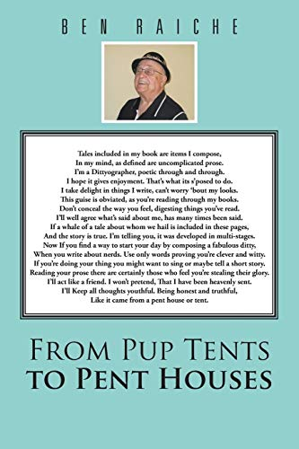 From Pup Tents to Pent Houses By Ben Raiche