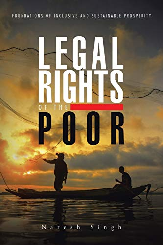Legal Rights of the Poor By Naresh Singh