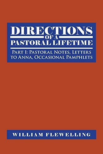 Directions of a Pastoral Lifetime By William Flewelling