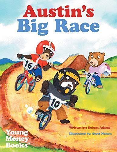Austin's Big Race By Robert Adams (University of North Carolina Chapel Hill USA)