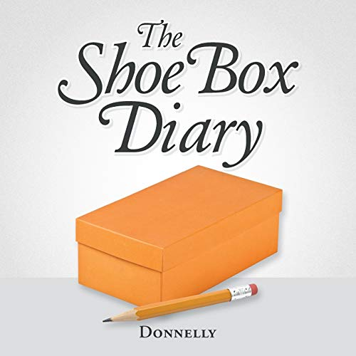 The Shoebox Diary By Donnelly