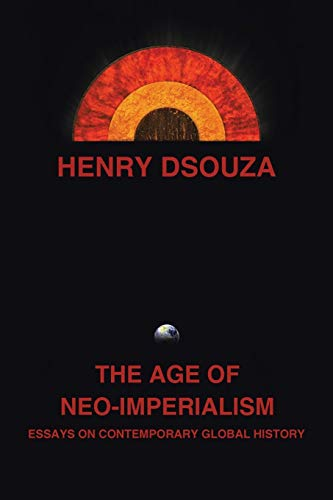 The Age of Neo-Imperialism By Henry Dsouza