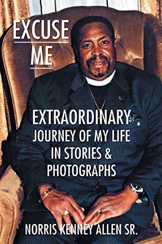 Excuse Me By Norris Kenney Allen Sr
