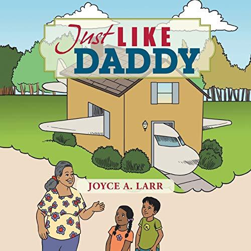 Just Like Daddy By Joyce a Larr