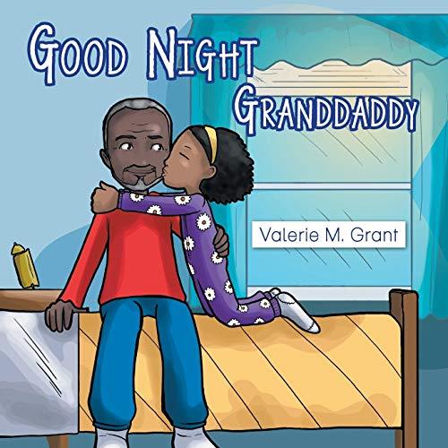 Good Night Granddaddy By Valerie M Grant