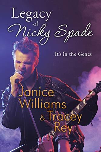 Legacy of Nicky Spade By Janice Williams
