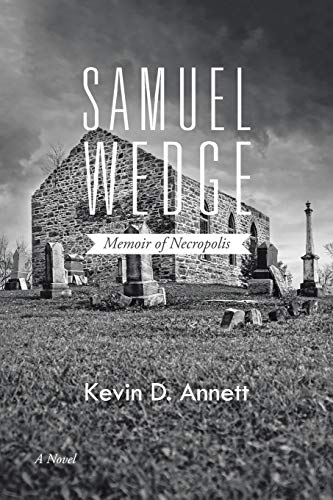 Samuel Wedge By Kevin D Annett
