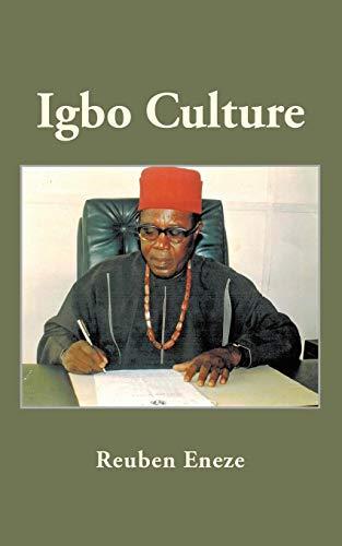 Igbo Culture By Reuben Eneze