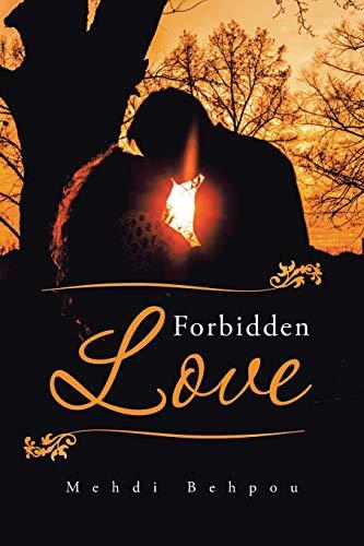 Forbidden Love By Mehdi Behpou