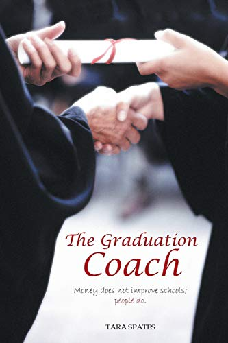 The Graduation Coach By Tara Spates