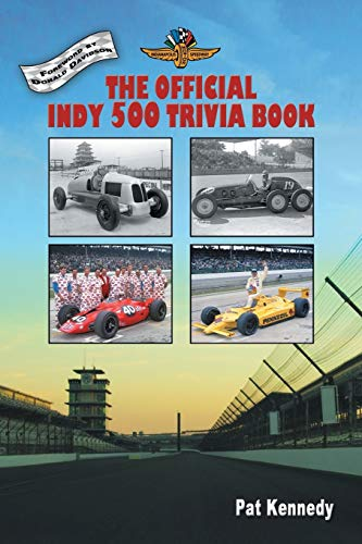 The Official Indy 500 Trivia Book By Pat Kennedy