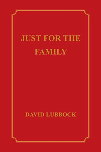 Just for the Family By David Lubbock