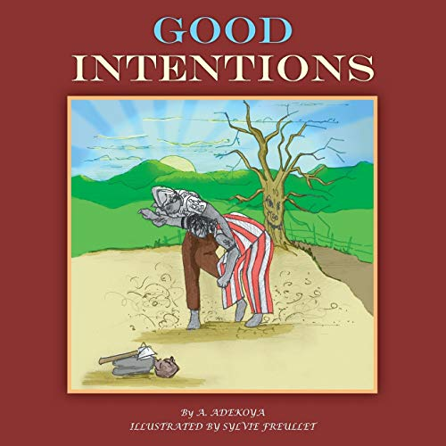 Good Intentions By A Adekoya