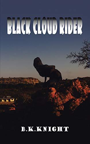 Black Cloud Rider By B K Knight