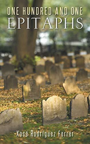 One Hundred and One Epitaphs By Xose Rodriguez Ferrer