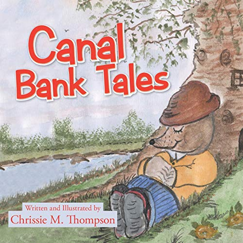 Canal Bank Tales By Chrissie M Thompson