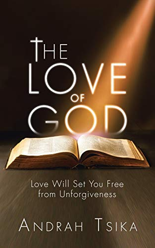 The Love of God By Andrah Tsika