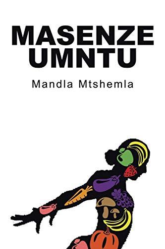 Masenze Umntu By Mandla Mtshemla