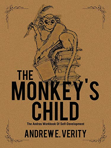 The Monkey's Child By Andrew E Verity
