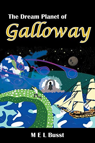 Galloway By M E L Busst