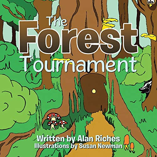 The Forest Tournament By Alan Riches