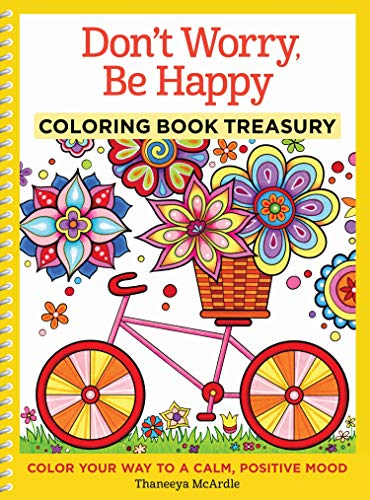 Don't Worry, Be Happy Coloring Book Treasury By Thaneeya McArdle