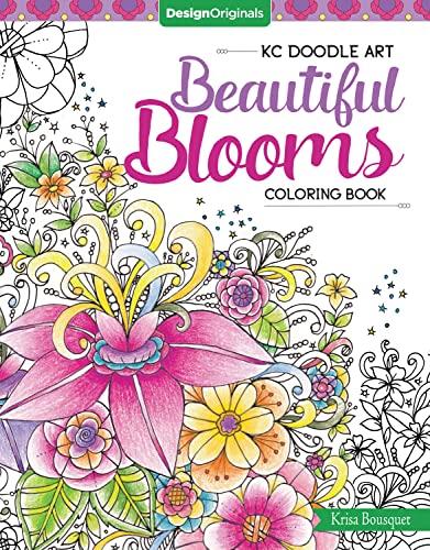KC Doodle Art Beautiful Blooms Coloring Book By Krisa Bousquet