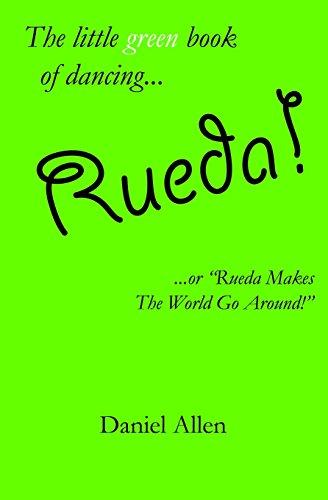 Rueda! By Daniel Allen, Dr