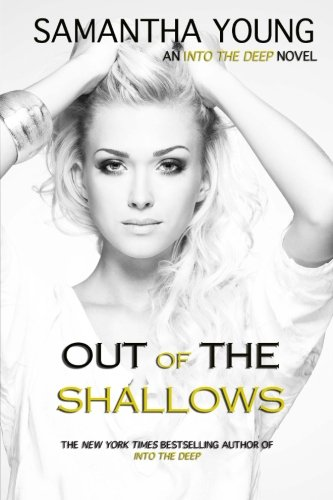 Out of the Shallows (Into the Deep #2) By Samantha Young
