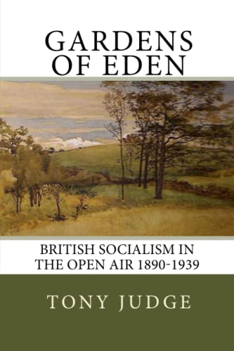 Gardens of Eden By Tony Judge
