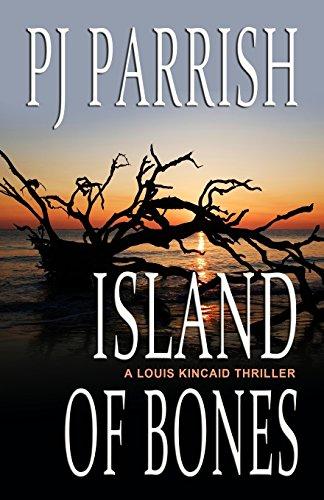 Island of Bones By Pj Parrish