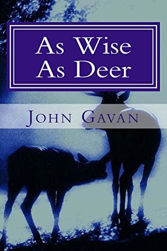 As Wise as Deer by Gavan, John Book The Cheap Fast Free Post