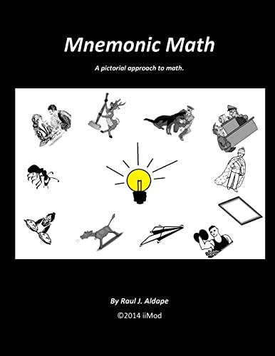 Mnemonic Math By Raul J Aldape