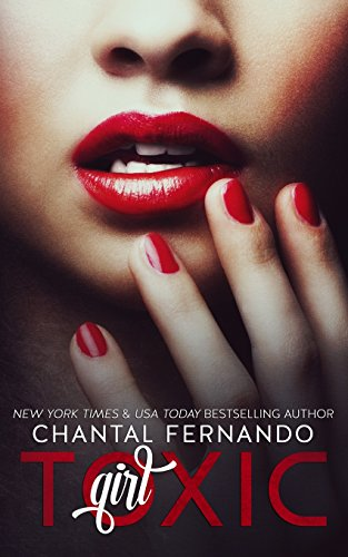 Toxic Girl By Chantal Fernando