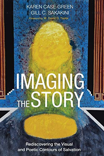 Imaging the Story By Karen Case-Green