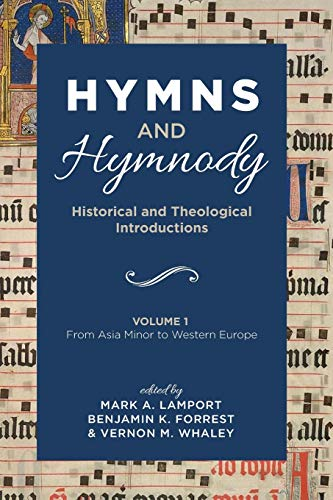 Hymns and Hymnody By Mark A Lamport