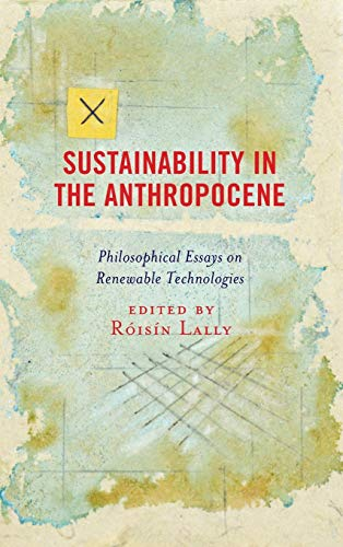Sustainability in the Anthropocene By Roisin Lally